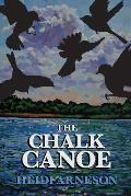 The Chalk Canoe: A Cat McCloud Book