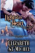 Light of My Heart: Duke of Rutland Series Book II