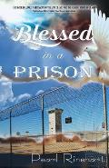 Blessed in a Prison