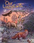 Our Living Earth Coloring Book: Coloring pages of Nature, Wild Animals, Biology, Ecology, Mandala's