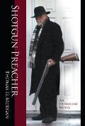 Shotgun Preacher (an Epistolary Novel)