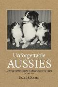Unforgettable Aussies: Australian Shepherd Dogs Who Left Pawprints on Our Hearts