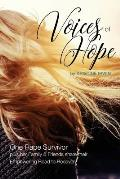 Voices of Hope: One Rape Survivor plus her Family and Friends share their Empowering Road to Recovery