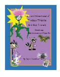 The Third Adventures of Thelma Thistle and Her Friends