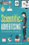 Scientific Advertising: In a Digital World