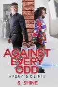 Against Every Odd: Avery & De'nia