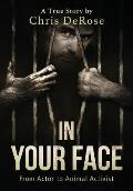 In Your Face: From Actor to Animal Activist