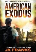 American Exodus: A Post Apocalyptic Journey