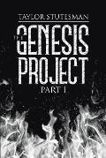 The Genesis Project: Part I