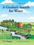 A Garden's Search for Water