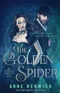 The Golden Spider: An Elemental Steampunk Chronicle