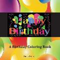 Happy Birthday: A Birthday Coloring Book