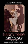 Nancy Drew Anthology: Writing & Art Featuring Everybody's Favorite Female Sleuth