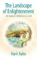 The Landscape of Enlightenment: With Doors and Windows to Our World
