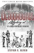 The Bloodhounds: Mystery at St. Christopher's Marsh