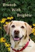 Brunch with Brightie