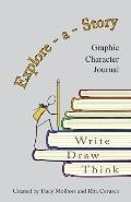 Explore-a-Story: Graphic Character Journal