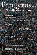 Pangyrus Five: The Resistance Issue