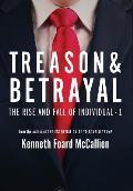 Treason & Betrayal: The Rise and Fall of Individual - 1