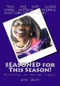 SEASONED for This Season!: Reflections for Seasoned Singles