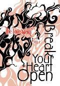 The Love Story Journal: Break Your Heart Open