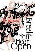 The Love Story Journal: Break Your Heart Open