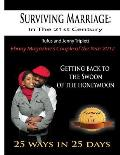 Surviving Marriage in the 21st Century: Getting Back to the Swoon of the Honeymoon - 25 Ways in 25 Days