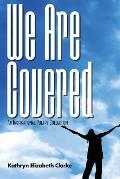 We Are Covered: An Inspirational Poetry Collection