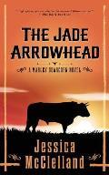 The Jade Arrowhead: A Marley Dearcorn Novel