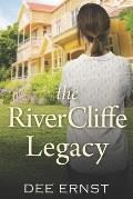 The RiverCliffe Legacy