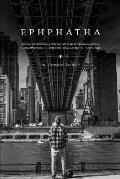 Ephphatha: Growing Up Profoundly Deaf and Not Dumb in the Hearing World: A Basketball Player's Transformational Journey to the Iv