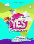 The Yes Experience