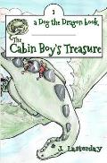 The Cabin Boy's Treasure: Dog the Dragon, Book 2
