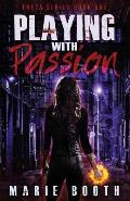 Playing with Passion: Theta Series Book 1