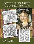 Botticelli's Muse Coloring Book 3: Nature