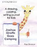Joshua Giraffe Goes Camping