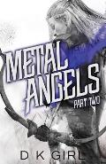 Metal Angels - Part Two