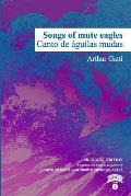 Songs of Mute Eagles