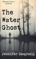 The Water Ghost