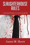 Slaughterhouse Rules: One Man's Success in Navigating Life, Hollywood and the Corporate World