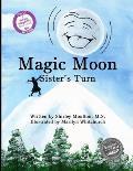 Magic Moon: Sister's Turn (Volume 2)