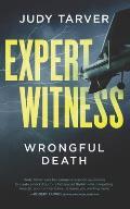 Expert Witness: Wrongful Death