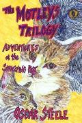 The Motleys Trilogy: Adventures at the Scratching Post