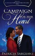Campaign for Her Heart: Decades: A Journey of African American Romance
