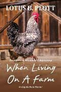 When Living on a Farm: An Appalachian Memoir
