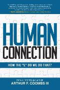 Human Connection: How the L Do We Do That?