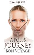 A Poet's Journey: Bon Voyage