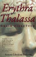 Erythra Thalassa: Brain Disrupted
