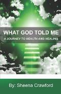 A Journey to Health and Healing