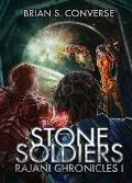 Rajani Chronicles I: Stone Soldiers